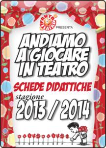 13/14 Andiamo a giocare in teatro - Schede didattiche