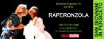Raperonzola – Teatro Fanin (S. Giovanni)