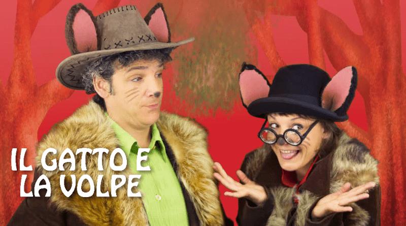 Il Gatto e la Volpe, Cine Teatro Fanin, San Giovanni in Persiceto (BO)