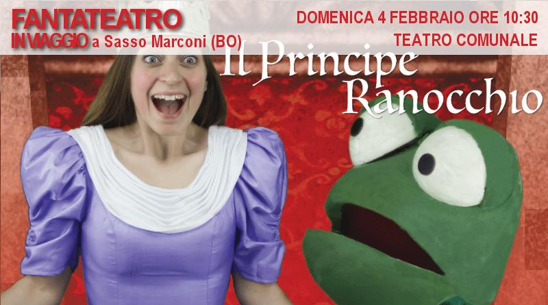 Il principe ranocchio sasso marconi bo fantateatro - Reno immobiliare sasso marconi bo ...