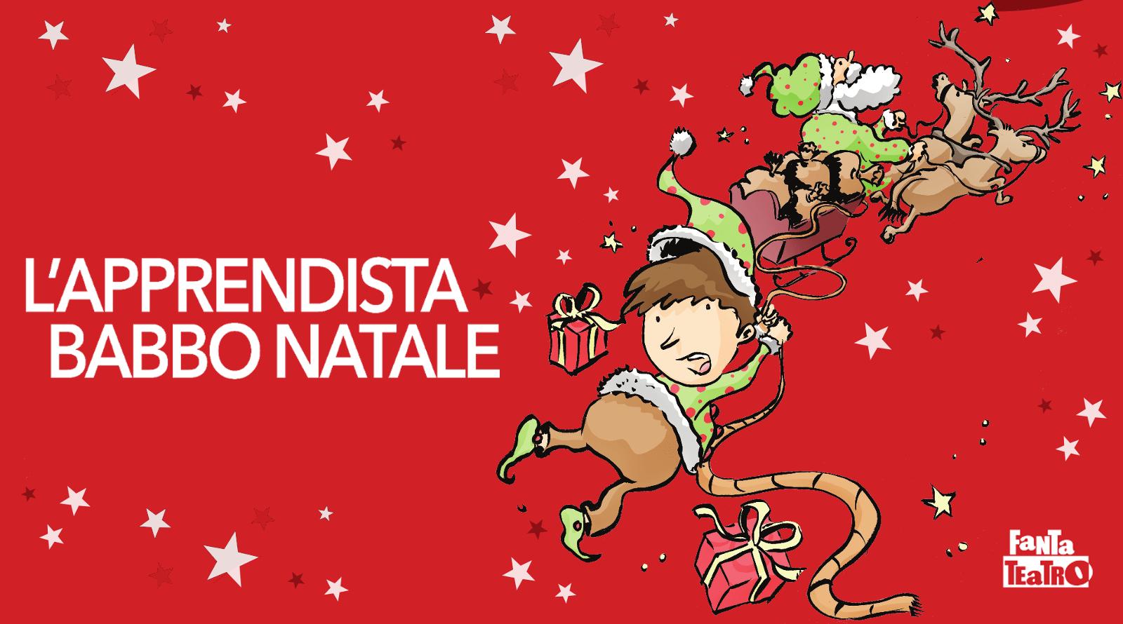 L Apprendista Di Babbo Natale.15 12 L Apprendista Babbo Natale Cesena Fantateatro