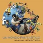 Le canzoni di Fantateatro e l'audiolibro L'Orco Puzza